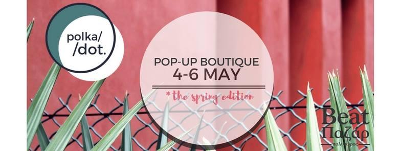 Polka Dot. pop-up boutique
