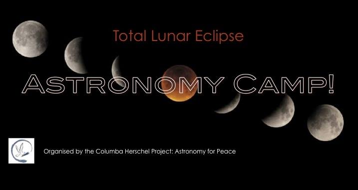 Total Lunar Eclipse Astronomy Camp!