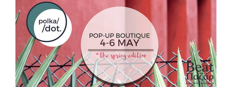 Polka Dot. pop-up boutique
