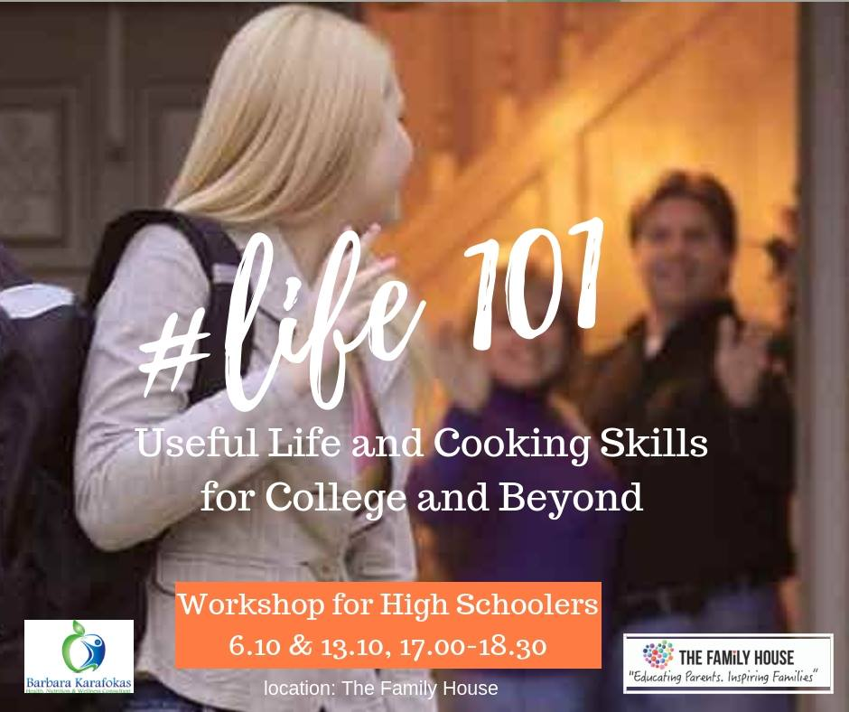 Life 101- Useful Life and Cooking Skills for College and Beyond