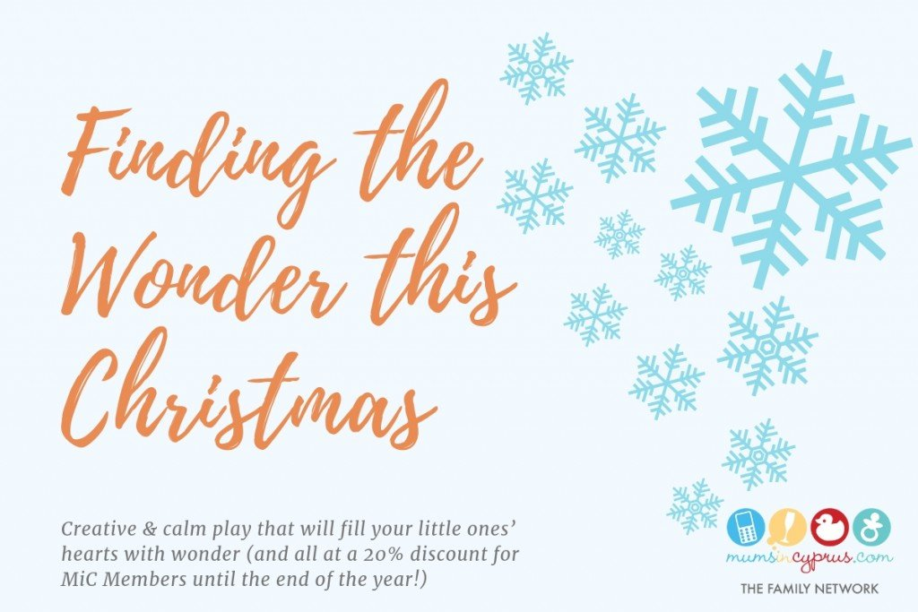 Finding the Wonder this Christmas - Mums in Cyprus | The